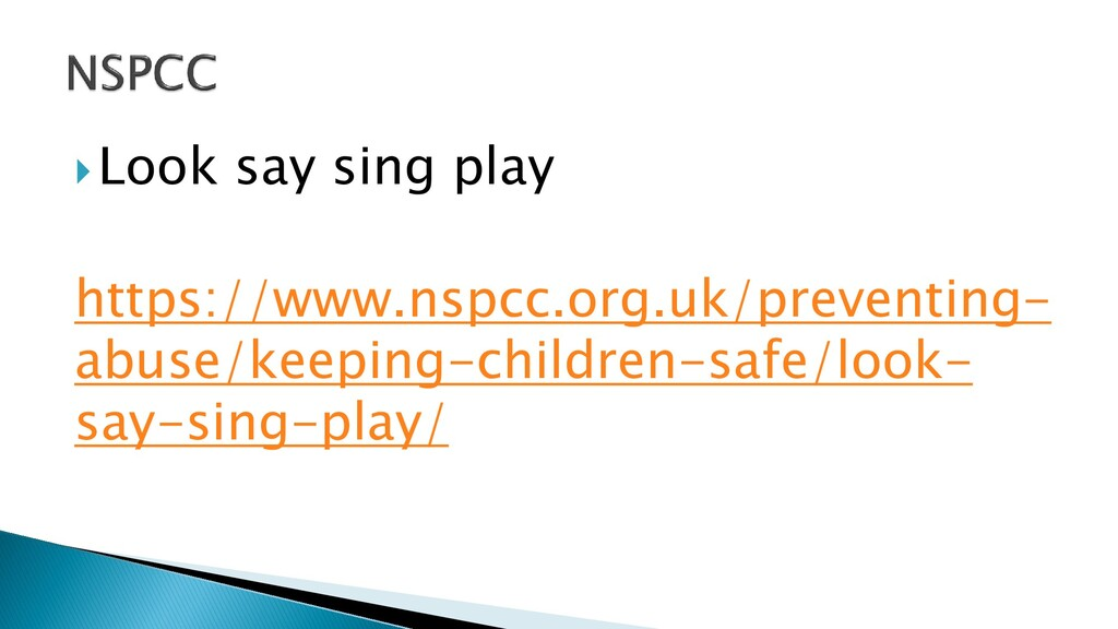 Look say sing play https://www.nspcc.org.uk/pr...