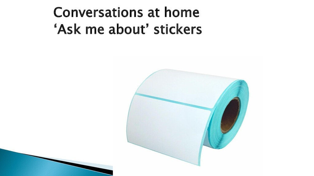 Conversations at home 'Ask me about' stickers