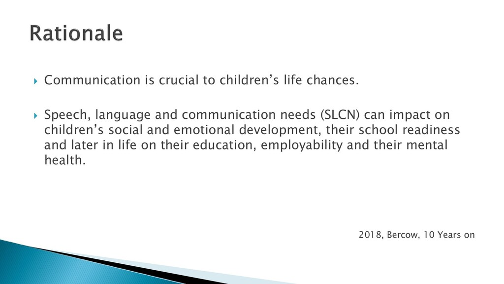  Communication is crucial to children's life c...