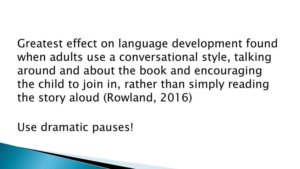 Greatest effect on language development found w...