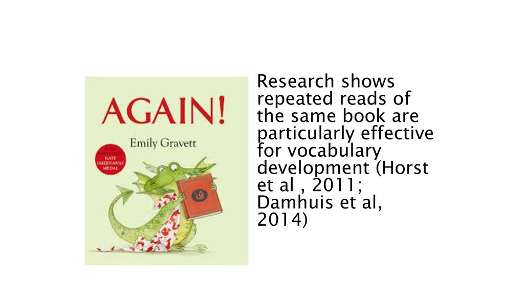 Research shows repeated reads of the same book ...