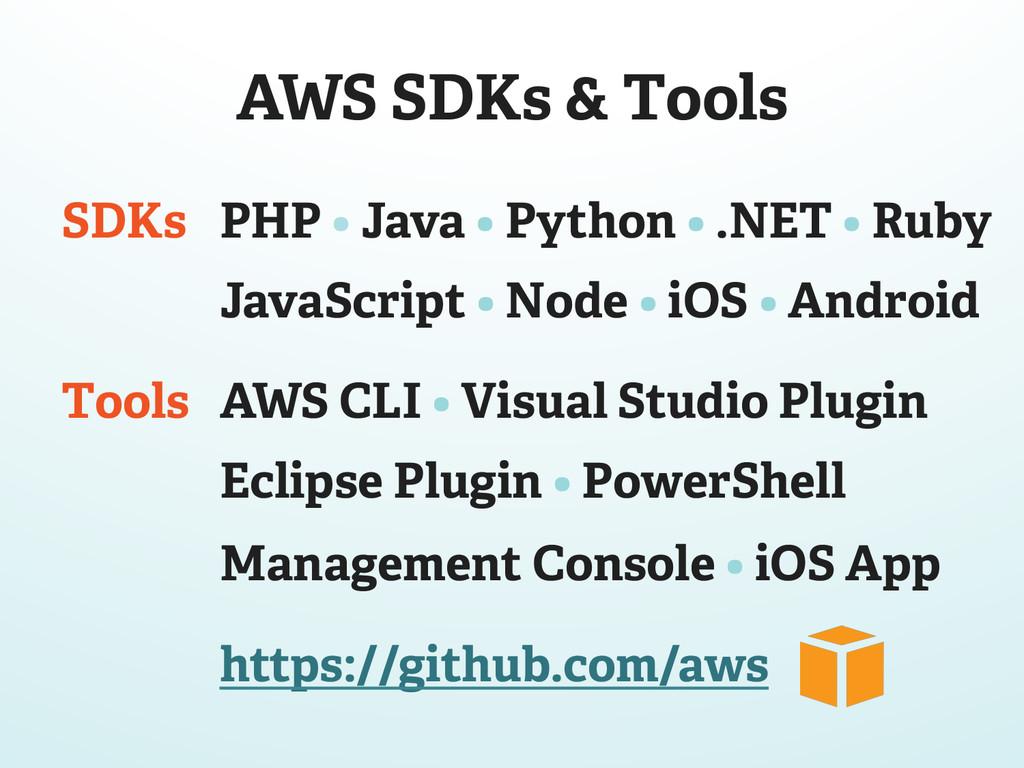 PHP • Java • Python • .NET • Ruby JavaScript • ...