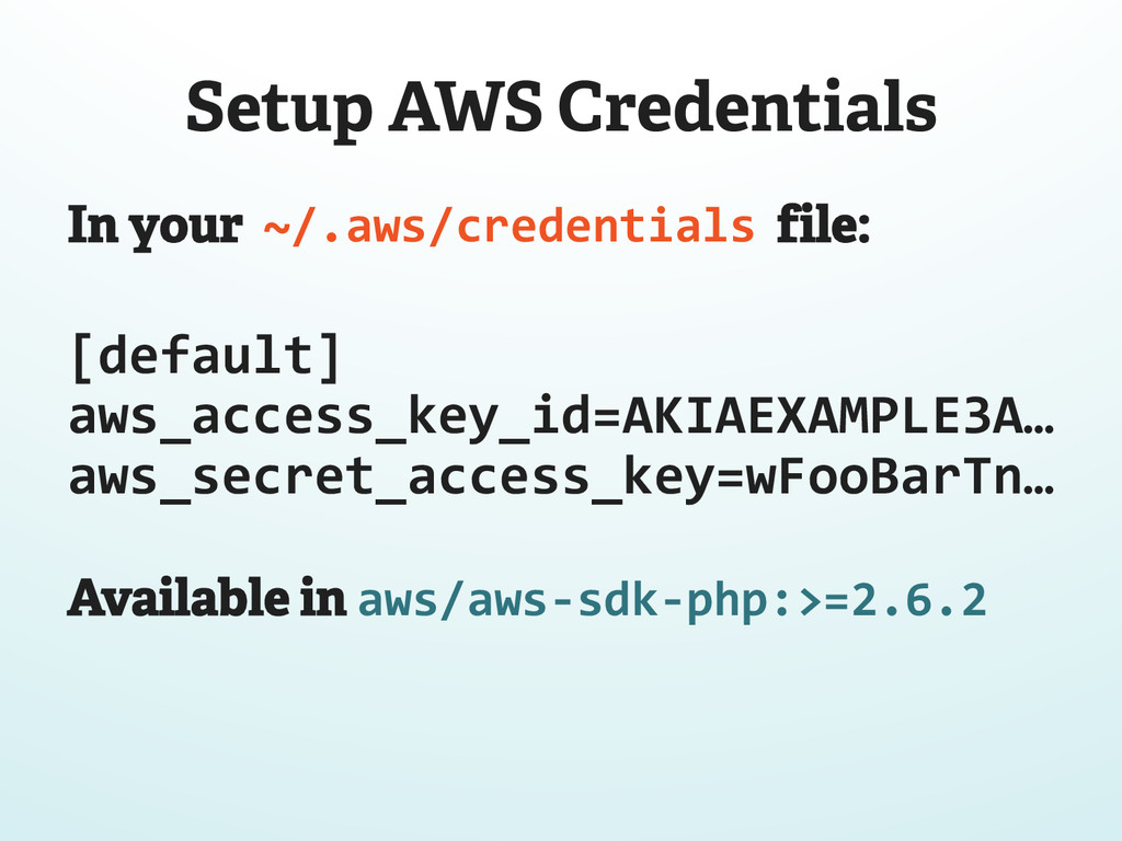 Setup AWS Credentials In your ~/.aws/credential...