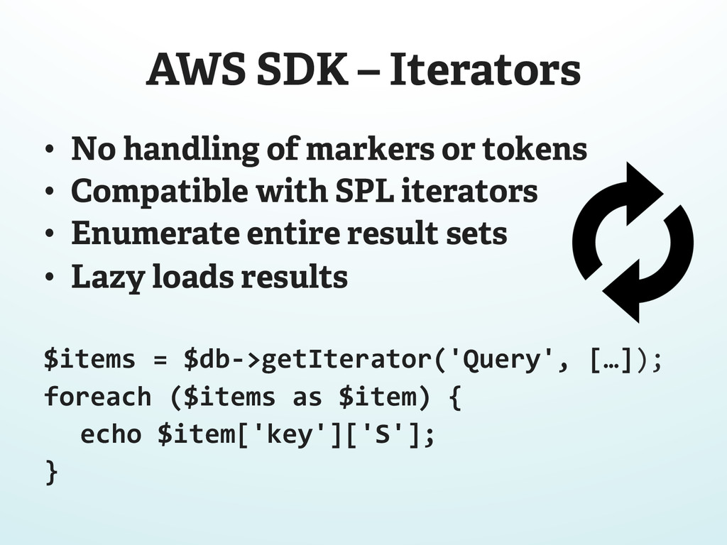 AWS SDK – Iterators • No handling of markers o...