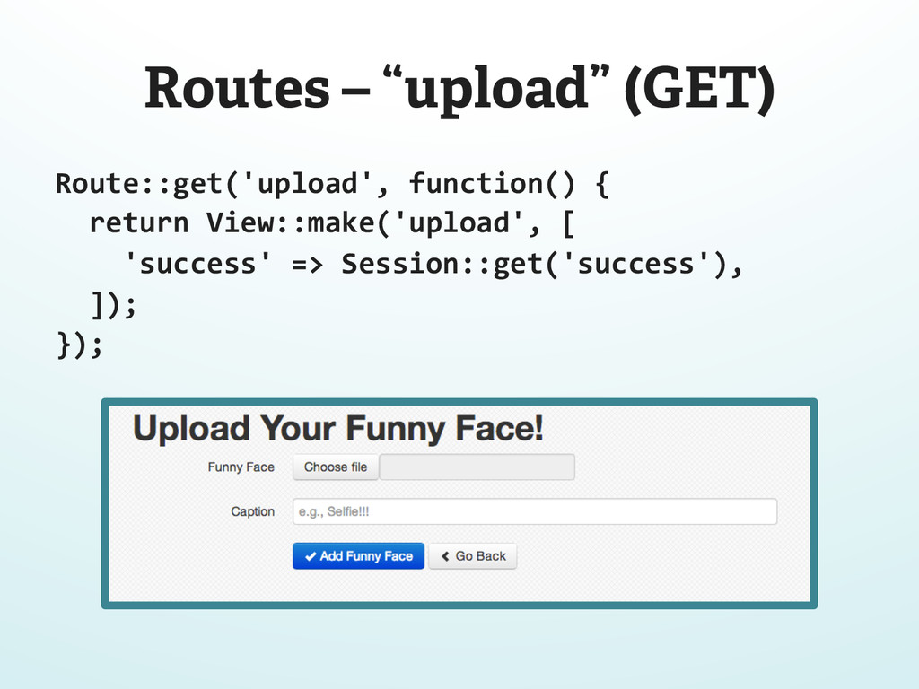 """Routes – """"upload"""" (GET) Route::get('upload', ..."""