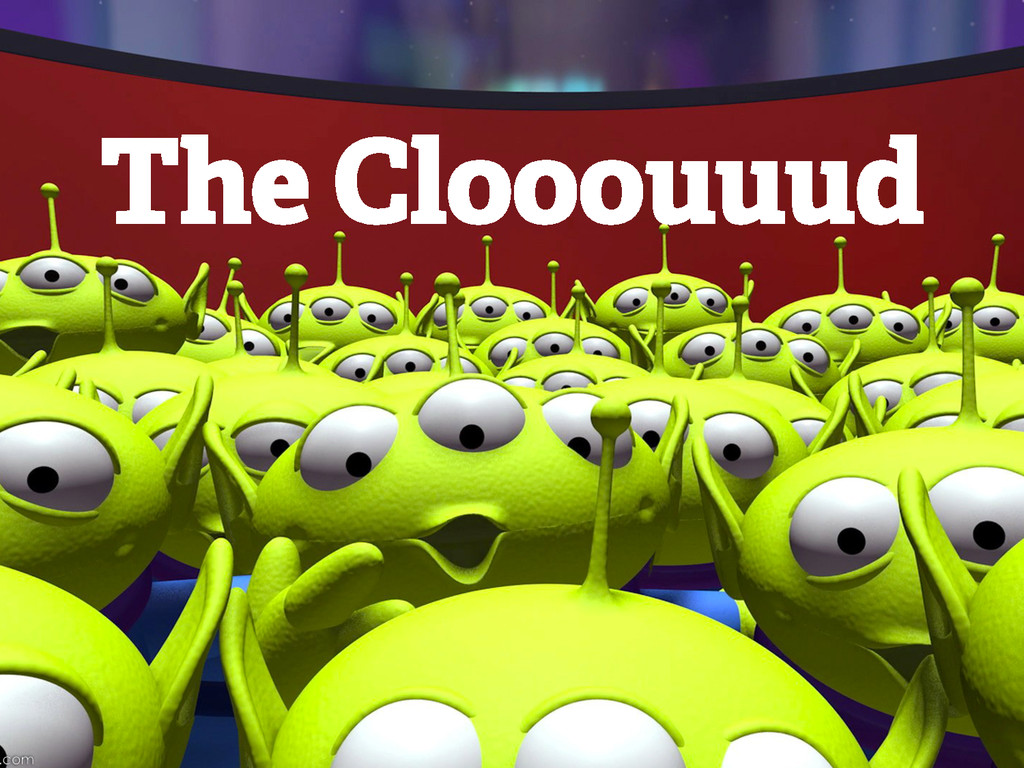 The Clooouuud