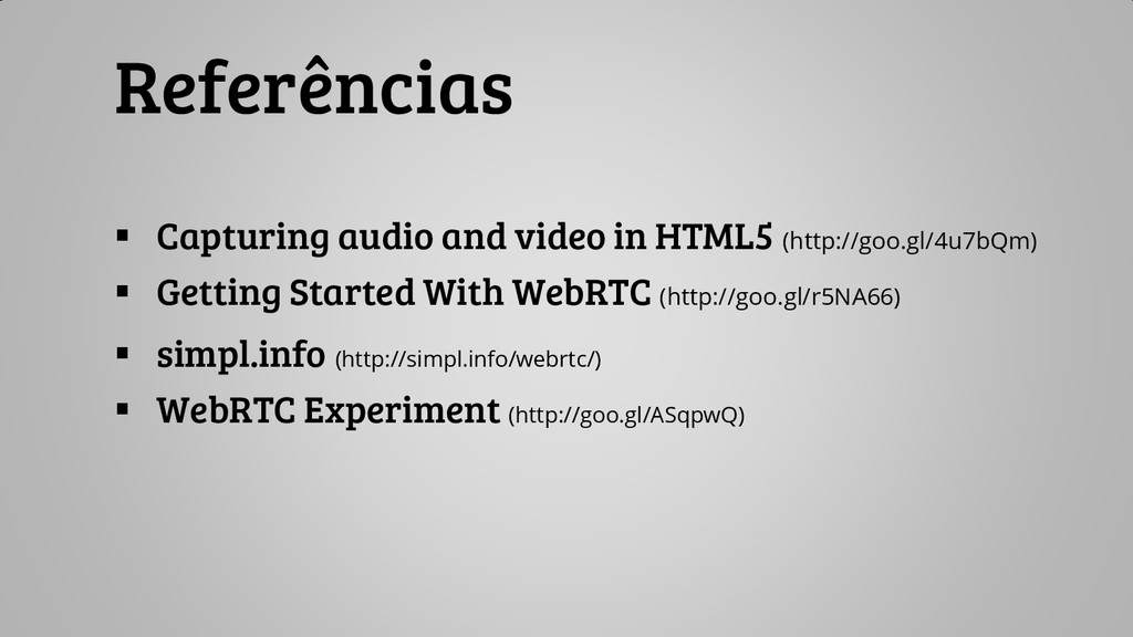  Capturing audio and video in HTML5 (http://go...