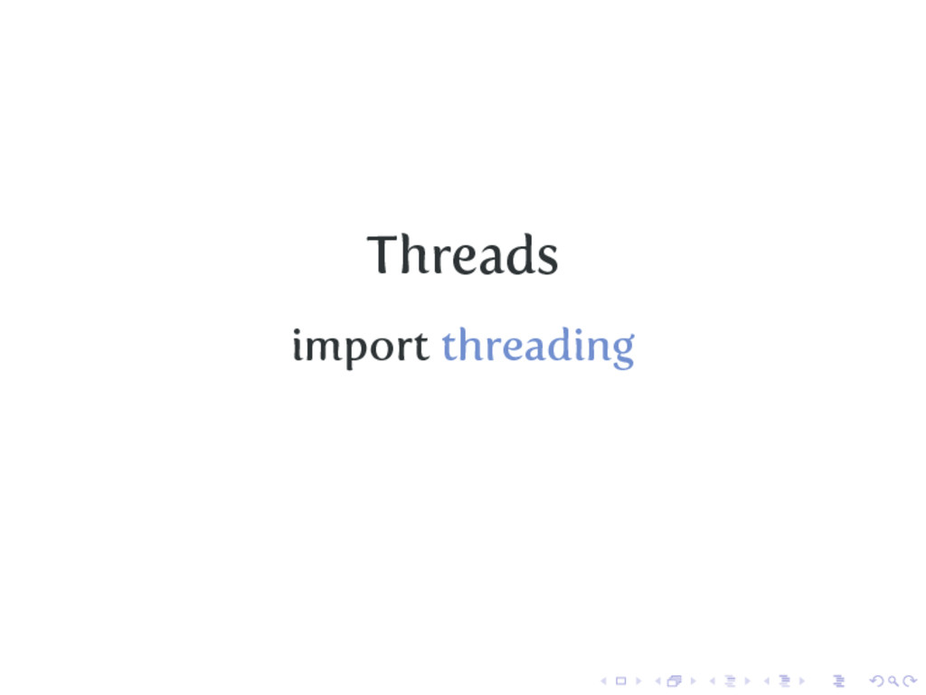 Threads import threading