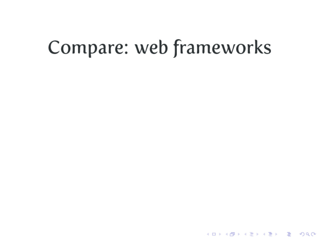 Compare: web frameworks