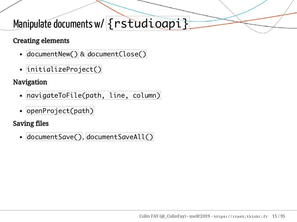 Manipulate documents w/ {rstudioapi} Creating e...
