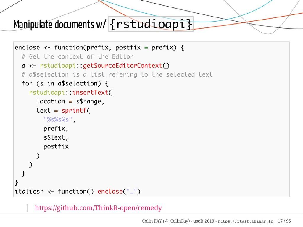 Manipulate documents w/ {rstudioapi} enclose <-...