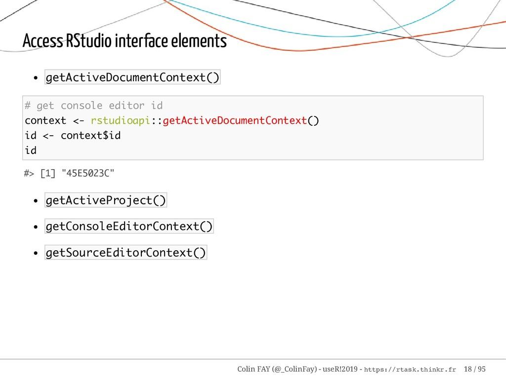 Access RStudio interface elements getActiveDocu...