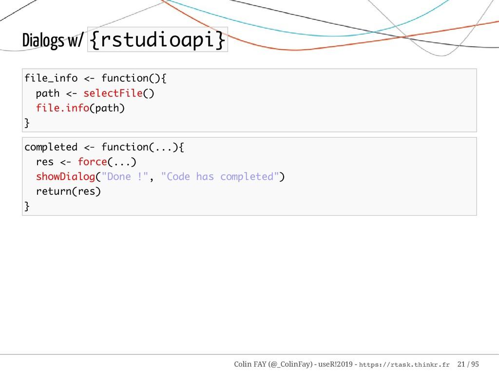 Dialogs w/ {rstudioapi} file_info <- function()...