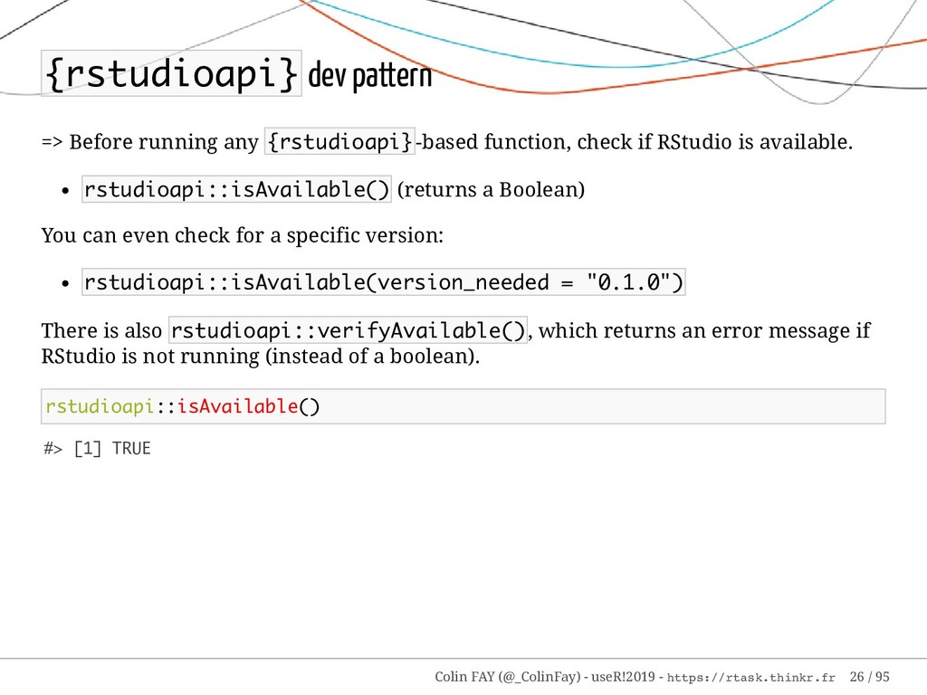 {rstudioapi} dev pattern => Before running any ...