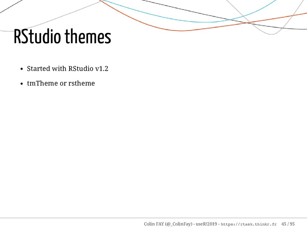 RStudio themes Started with RStudio v1.2 tmThem...