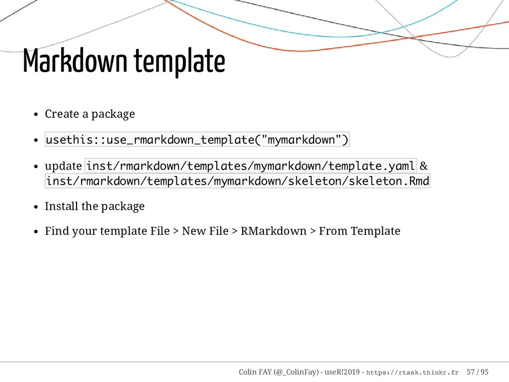 Markdown template Create a package usethis::use...
