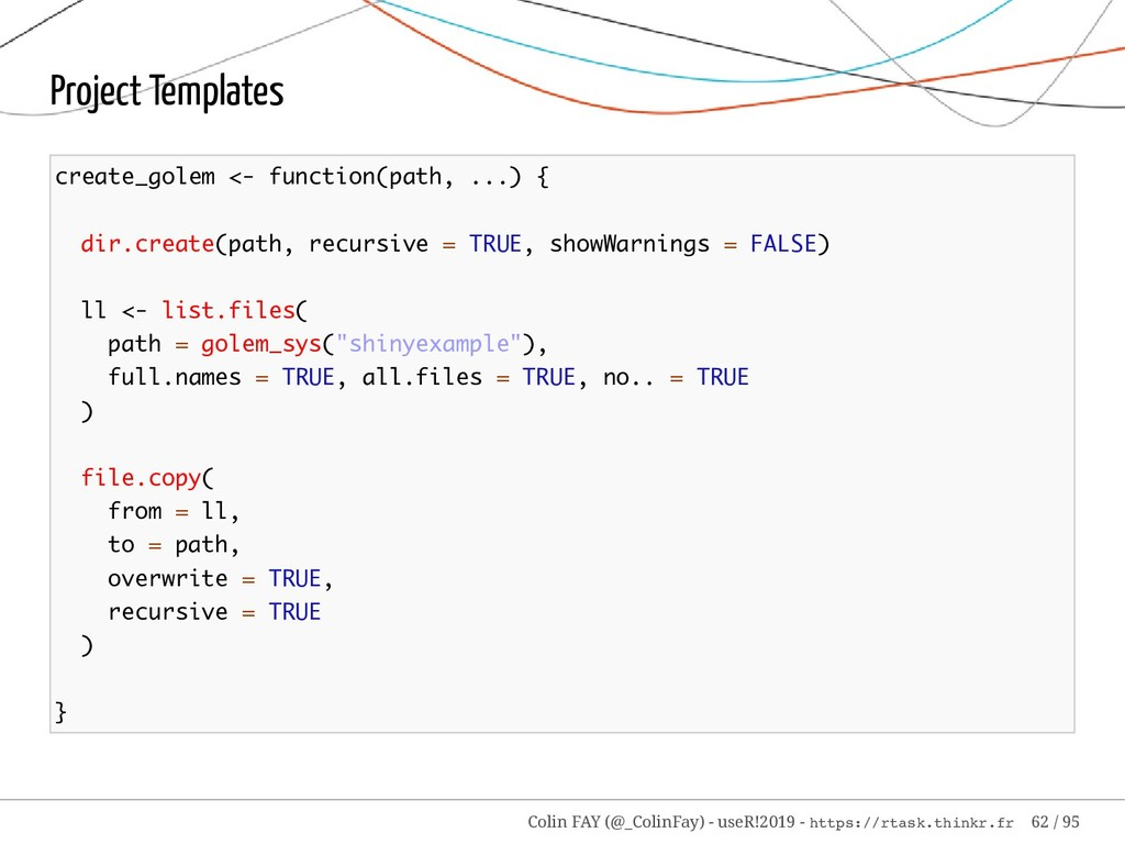 Project Templates create_golem <- function(path...