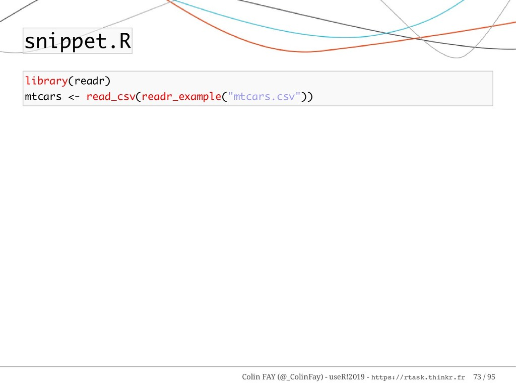 snippet.R library(readr) mtcars <- read_csv(rea...