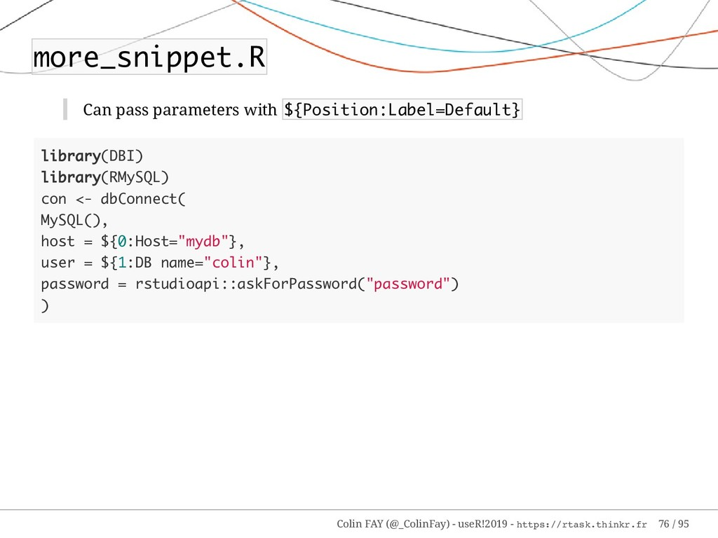 more_snippet.R Can pass parameters with ${Posit...