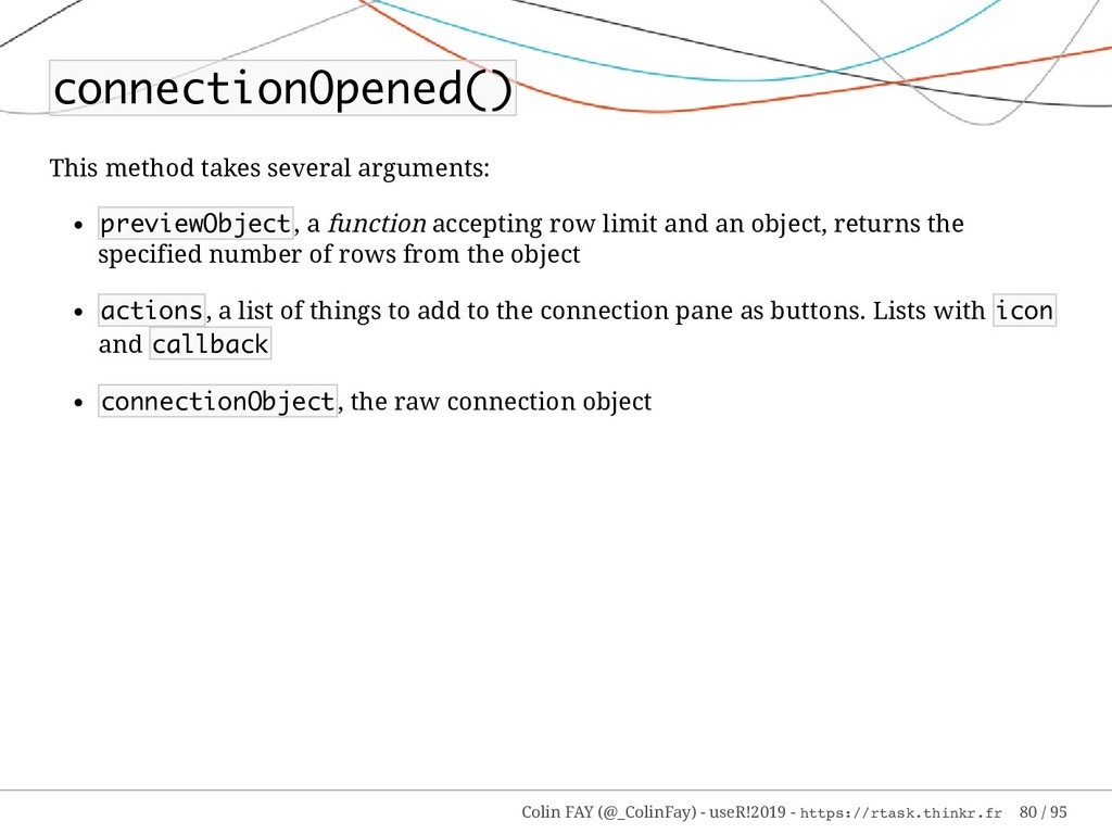 connectionOpened() This method takes several ar...