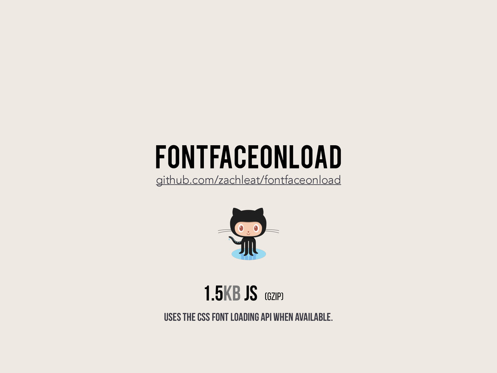 FONTFACEONLOAD github.com/zachleat/fontfaceonlo...