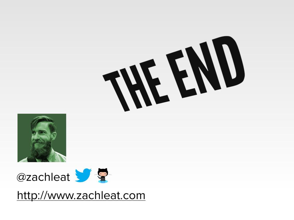 @zachleat http://www.zachleat.com