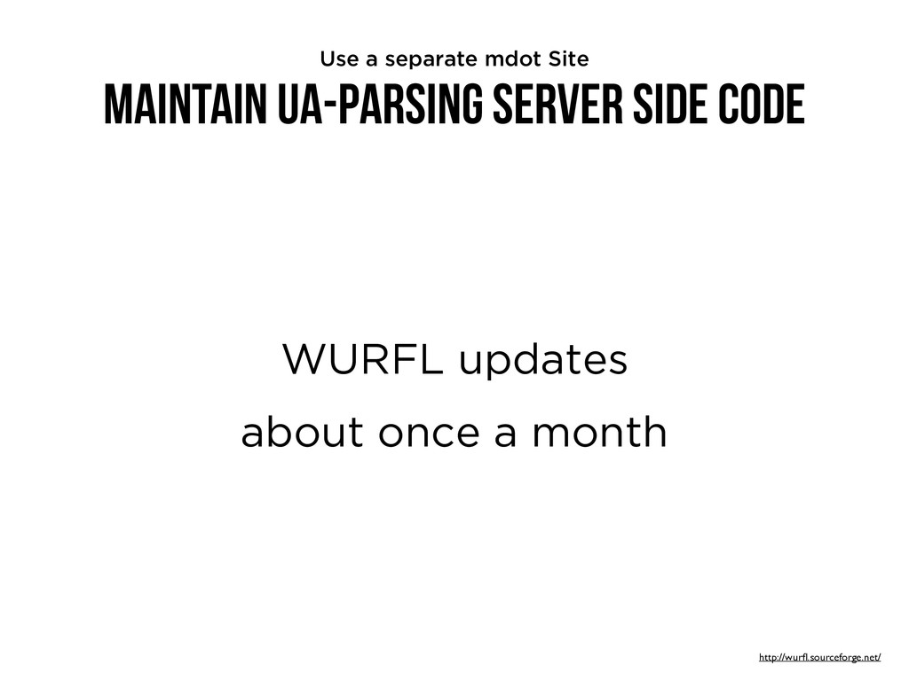 Maintain UA-Parsing Server Side Code WURFL upda...