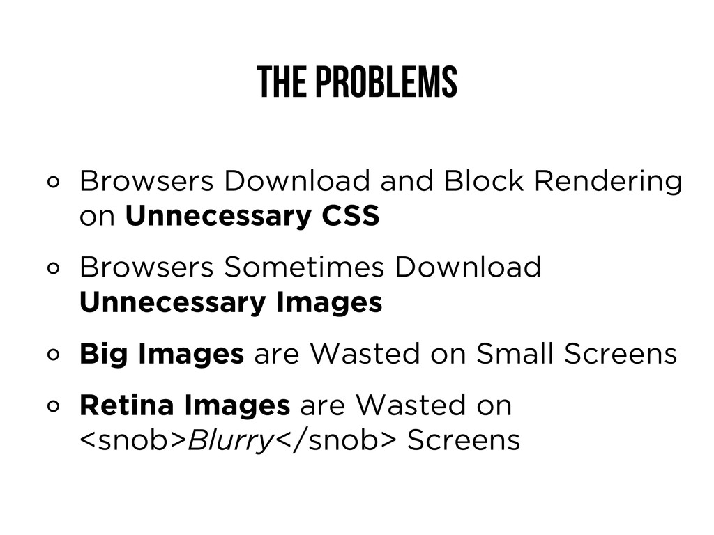 The Problems Browsers Download and Block Render...