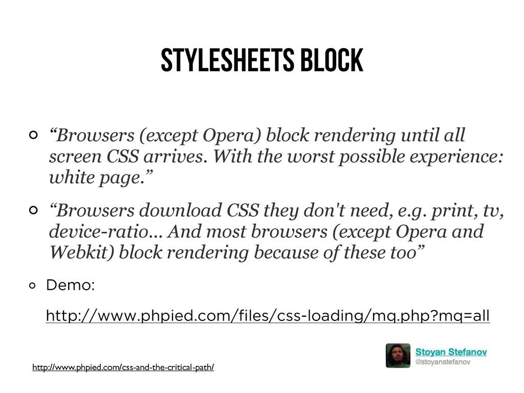 "Stylesheets Block ""Browsers (except Opera) bloc..."