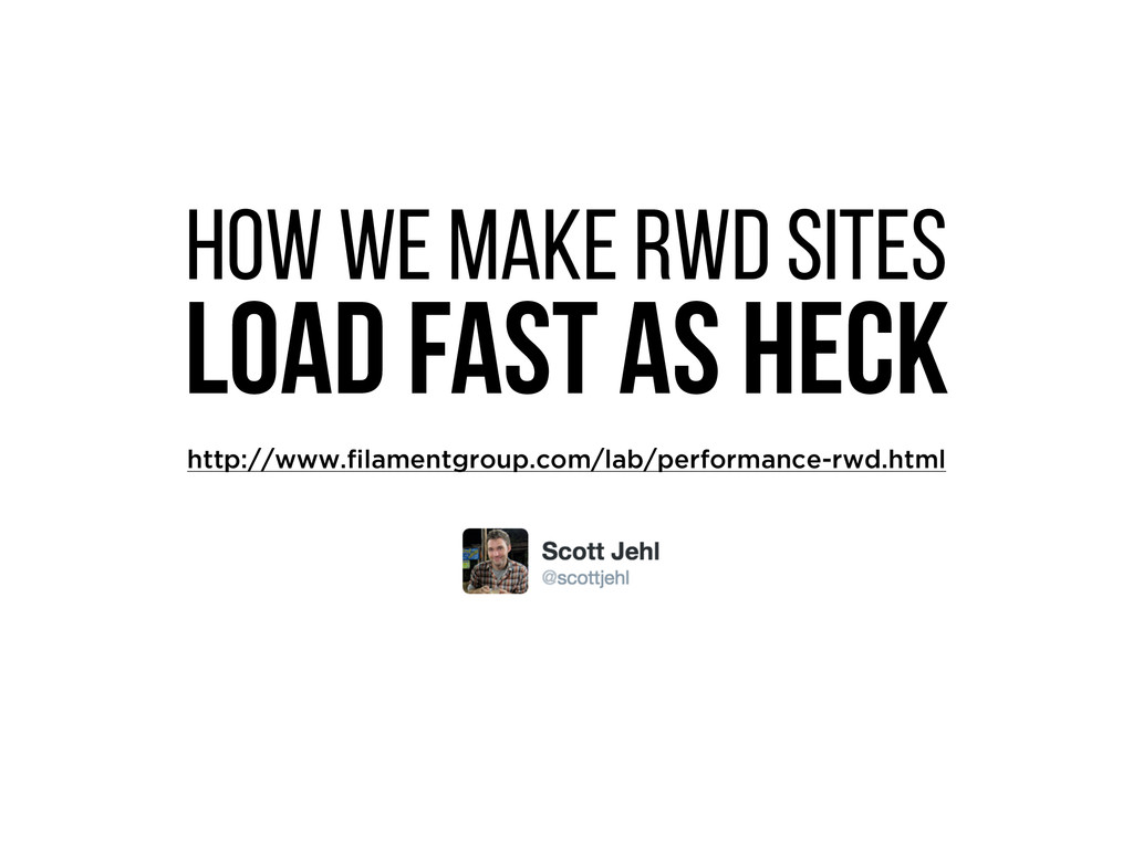 How we make RWD sites load fast as heck http://...