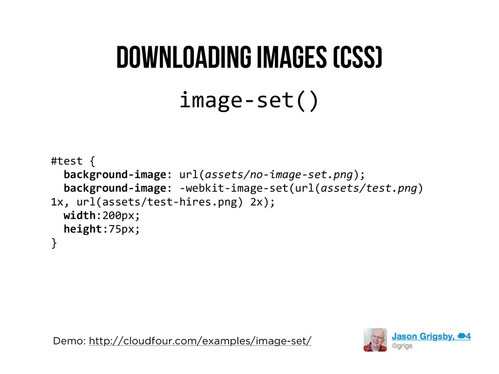 Downloading Images (CSS) image-­‐set() #test	