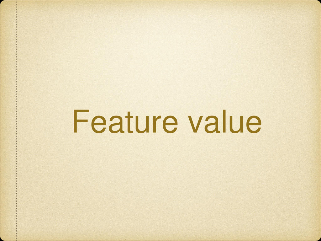 Feature value