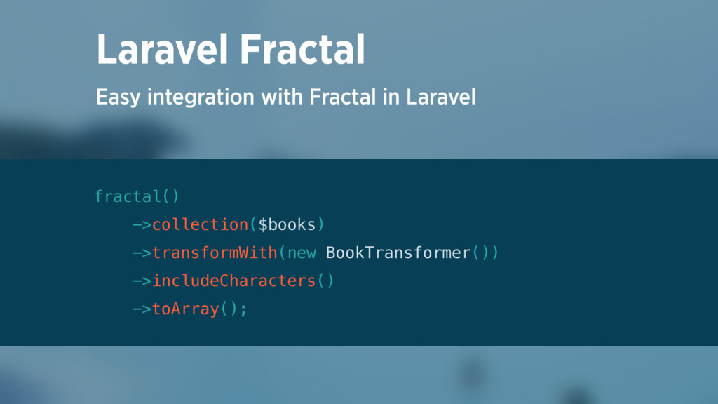 Easy integration with Fractal in Laravel Larave...