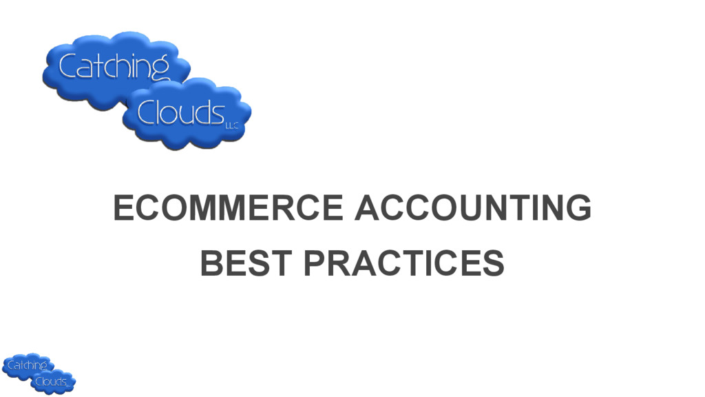 ECOMMERCE ACCOUNTING BEST PRACTICES