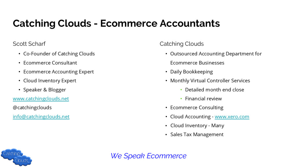 Catching Clouds - Ecommerce Accountants Scott S...