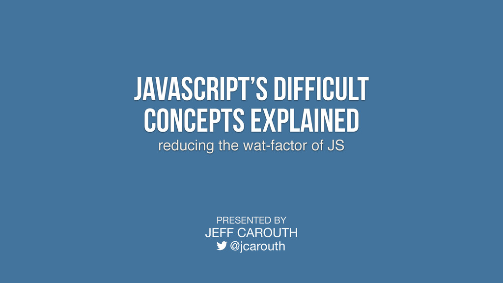reducing the wat-factor of JS JavaScript's Diff...