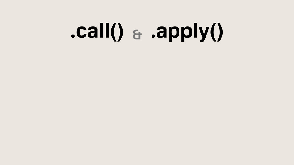 .call() & .apply()