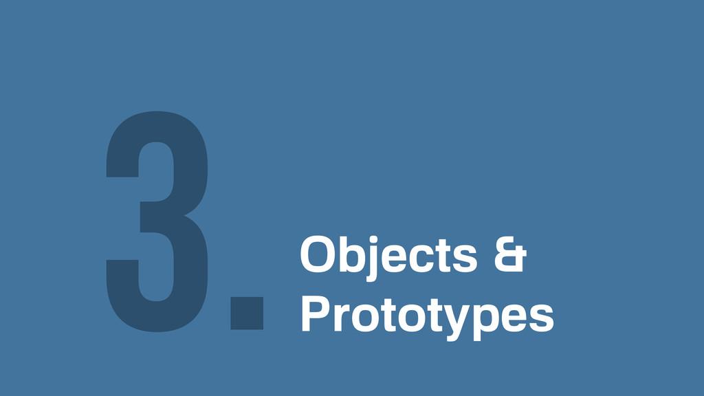 Objects & Prototypes 3.