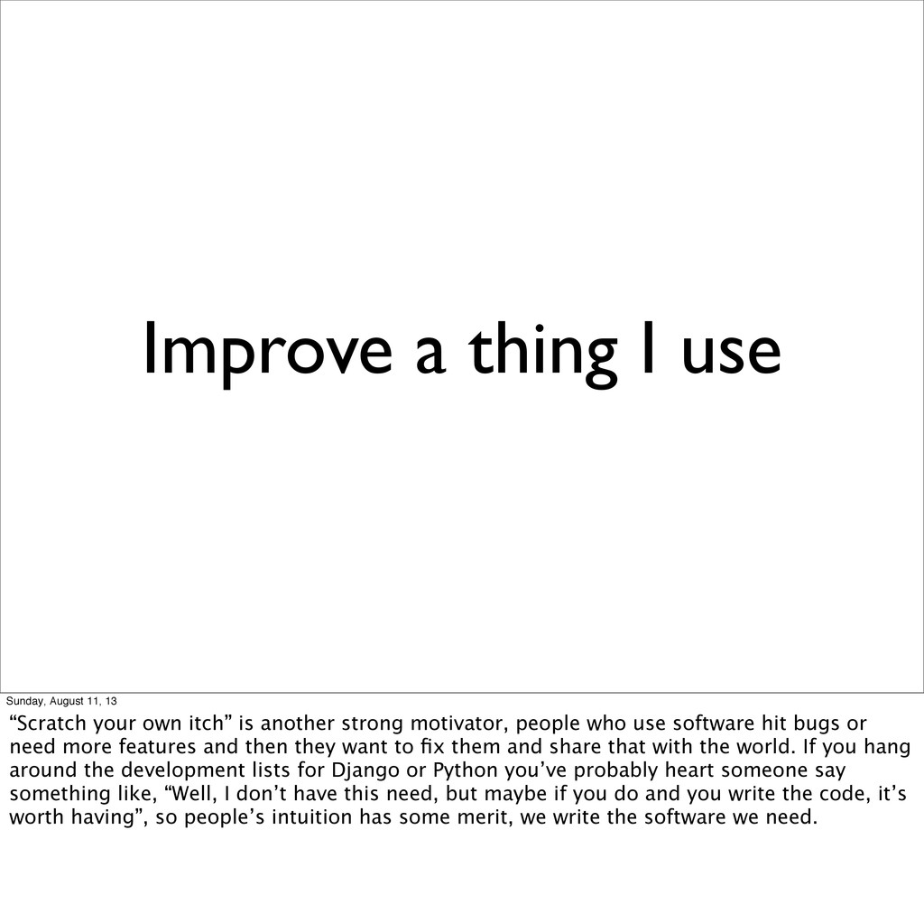 "Improve a thing I use Sunday, August 11, 13 ""Sc..."