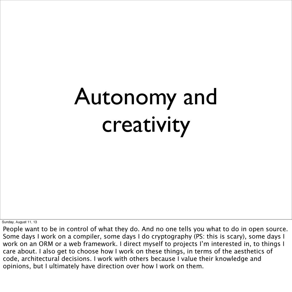 Autonomy and creativity Sunday, August 11, 13 P...