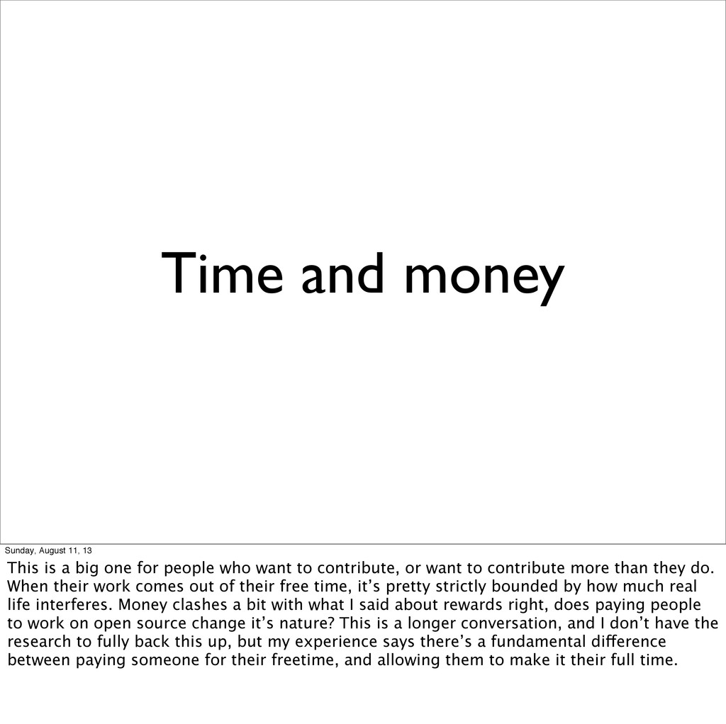 Time and money Sunday, August 11, 13 This is a ...