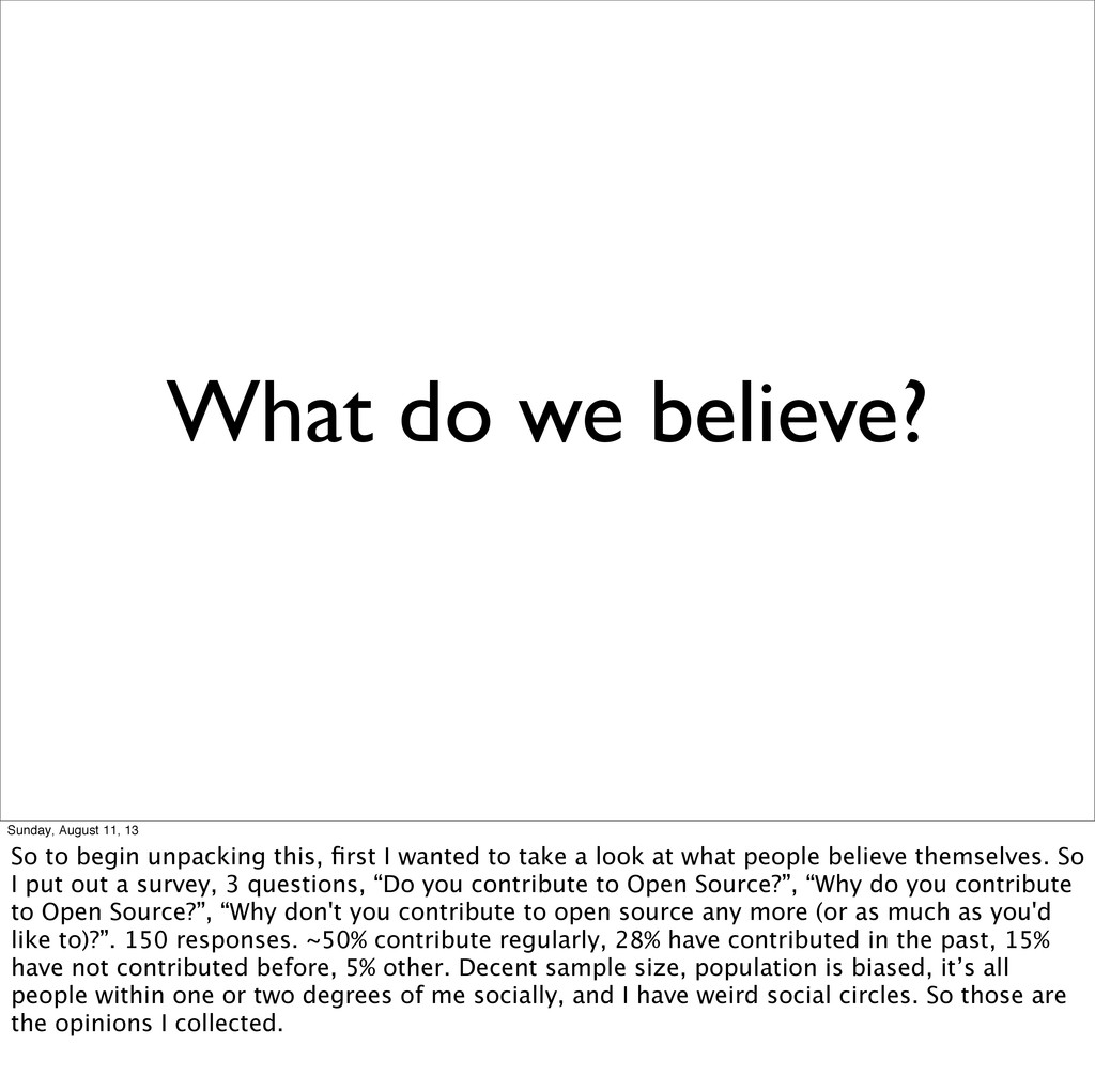 What do we believe? Sunday, August 11, 13 So to...