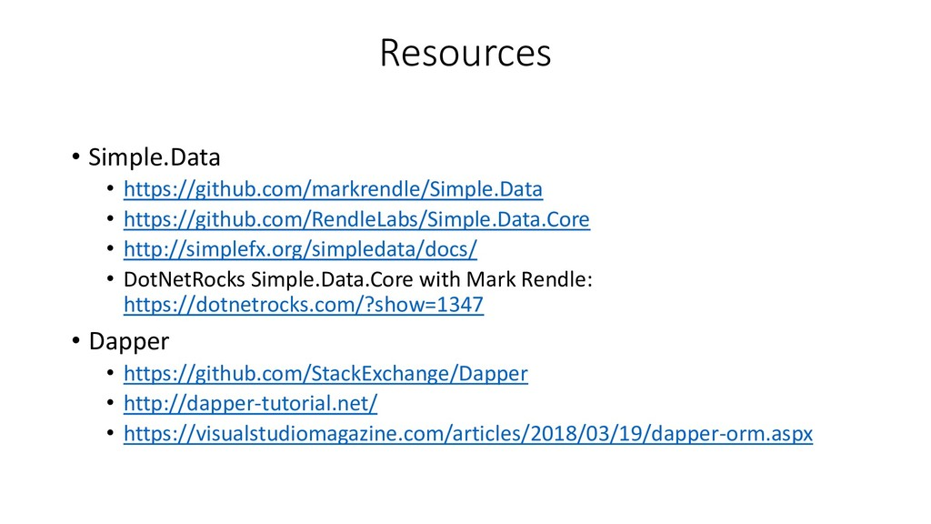 Resources • Simple.Data • https://github.com/ma...