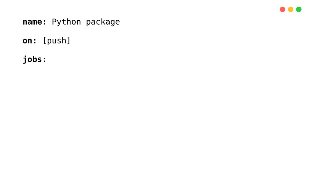 name: Python package on: [push] jobs: build: ru...