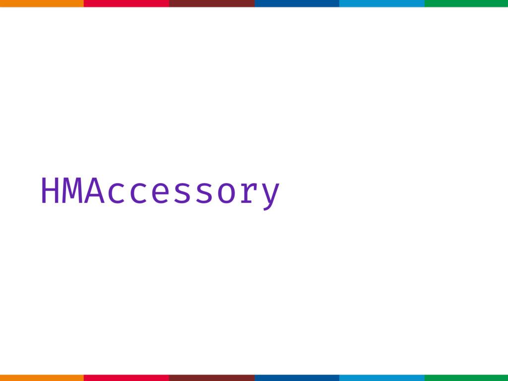 HMAccessory