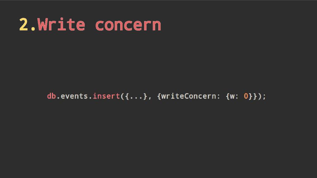 2.Write concern