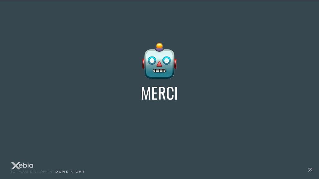 MERCI 39