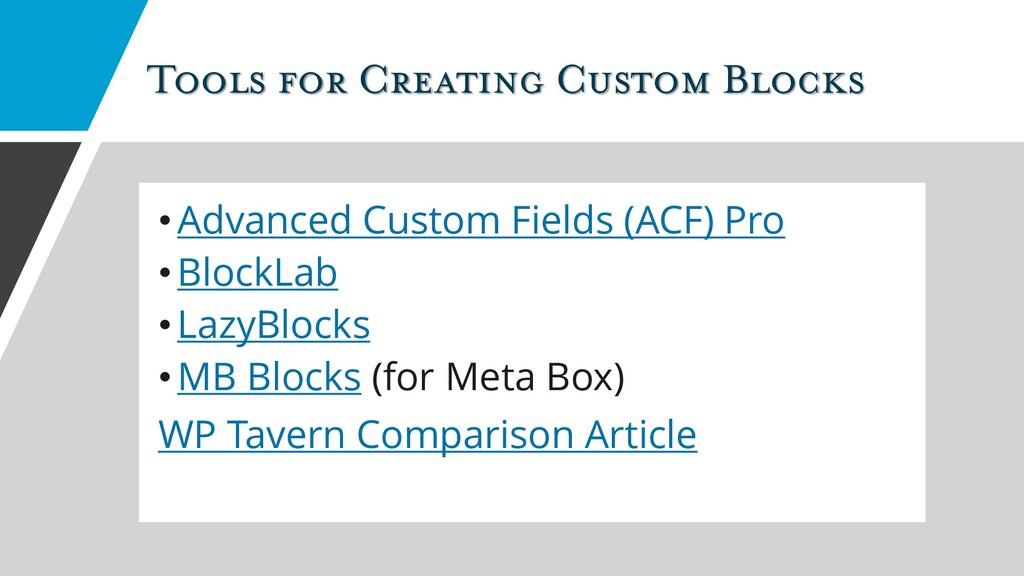 Tools for Creating Custom Blocks •Advanced Cust...