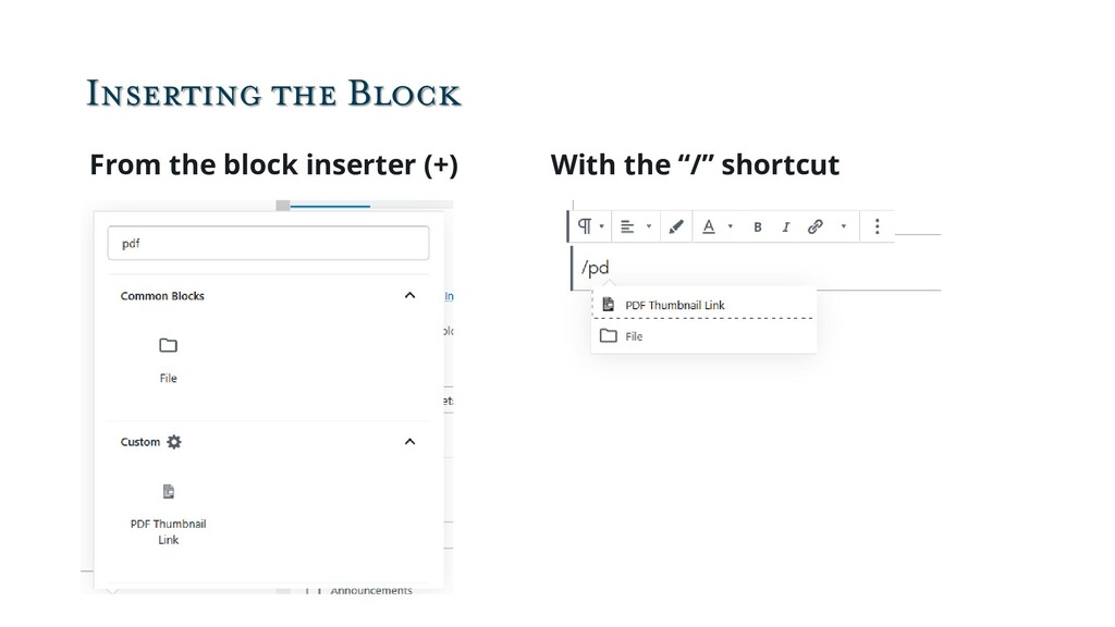 Inserting the Block From the block inserter (+)...