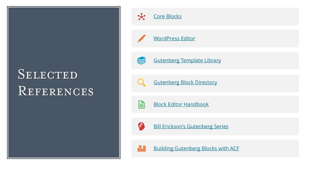 Selected References Core Blocks WordPress Edito...